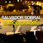 Eis o vídeo do Salvador Sobral a cantar nas ruas de Barcelona em 2012